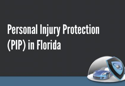Personal Injury Protection in Florida